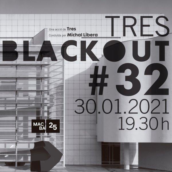 Tres. Blackout