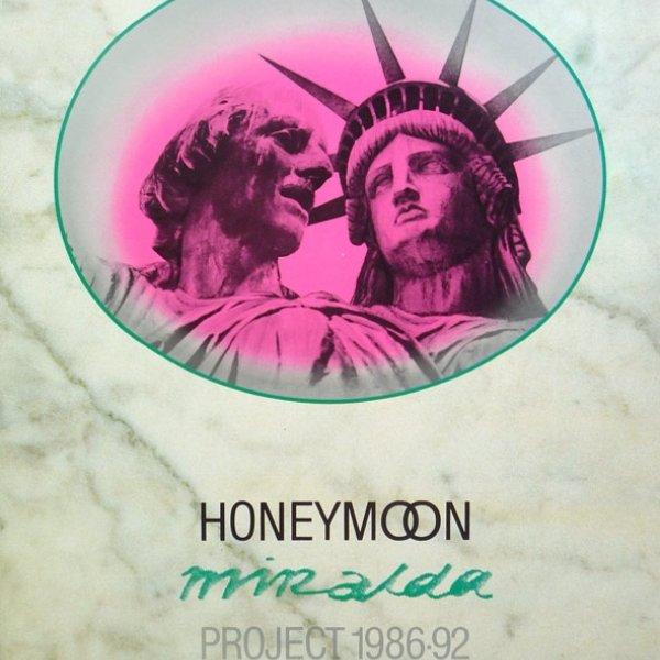 """Honeymoon Miralda Project : Holly Solomon Gallery, June 3 - July 3, 1991 / [text: Robert C. Morgan]"", 1991"