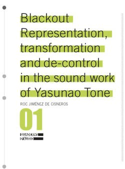 BLACKOUT. Representation, transformation and de-control in the sound work of Yasunao Tone