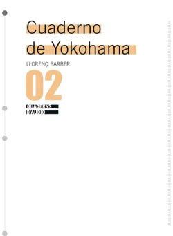 Llorenç Barber: Cuaderno de Yokohoma. Sèrie completa de 17 partitures gràfiques