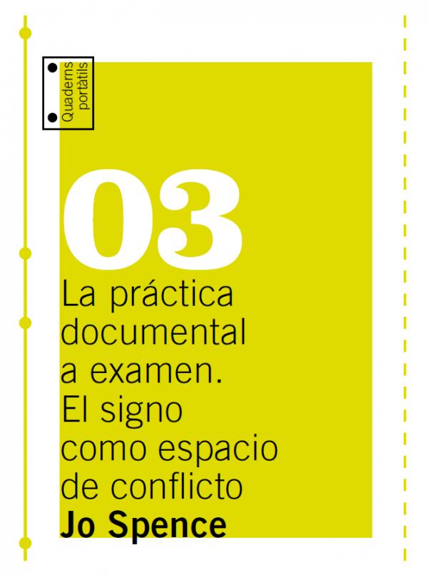 Jo Spence: La práctica documental a examen. El signo como espacio de conflicto