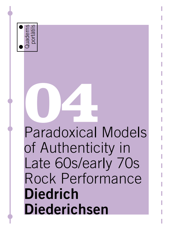 Paradoxical Models of Authenticity in Late 60s/Early 70s Rock-Performance