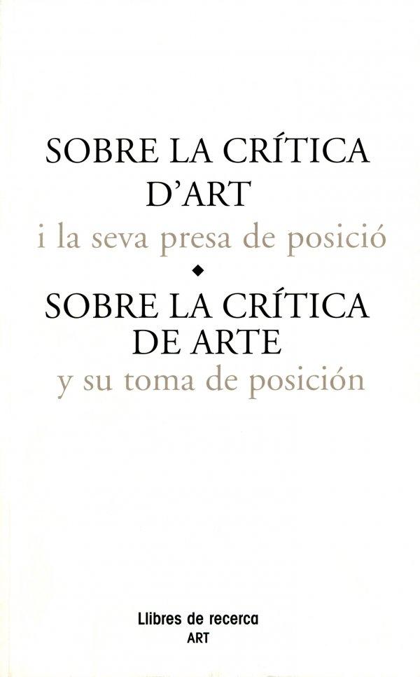 Sobre la crítica d'art i la seva presa de posició