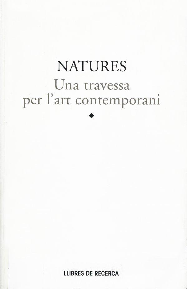 Natures. Una travessa per l'art contemporani