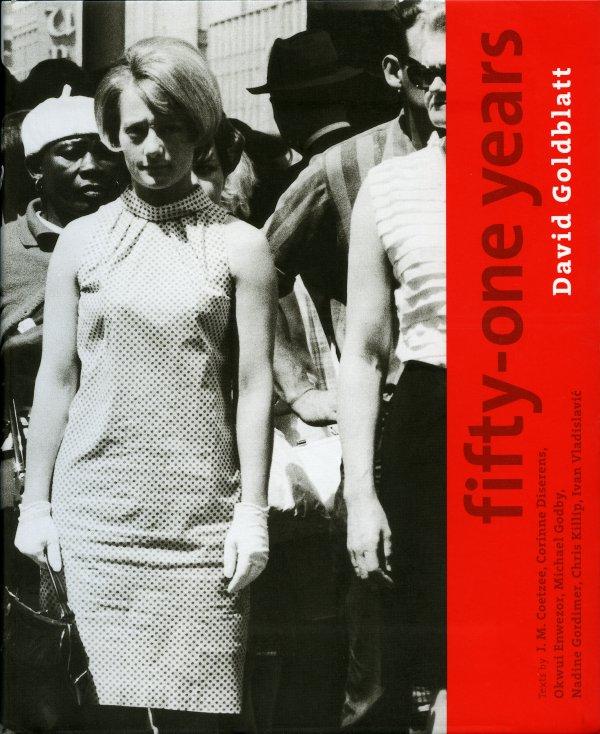 Fifty-one years. David Goldblatt