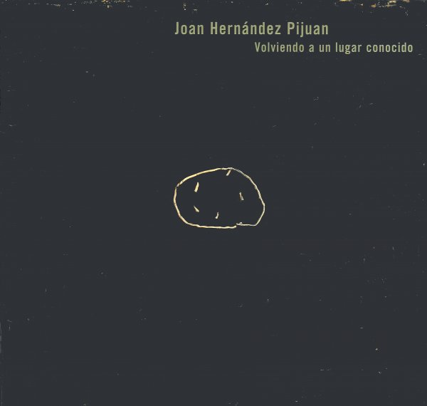 Joan Hernández Pijuan. Tornant a un lloc conegut