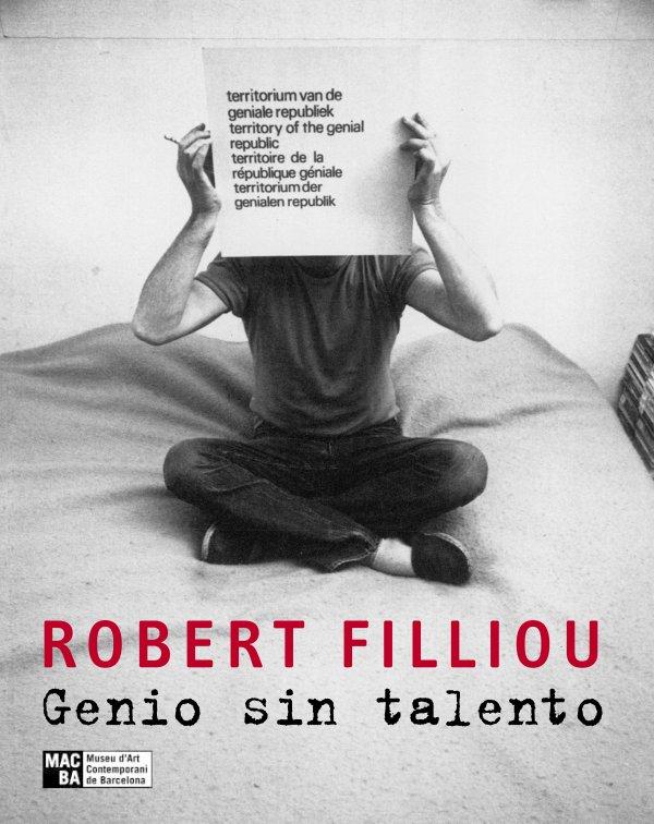 Robert Filliou. Genio sin talento
