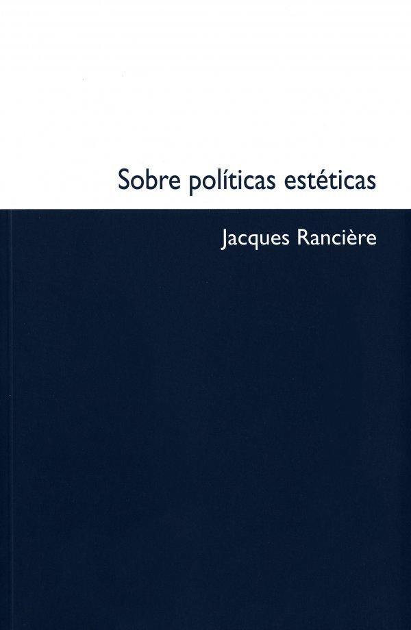 Sobre políticas estéticas