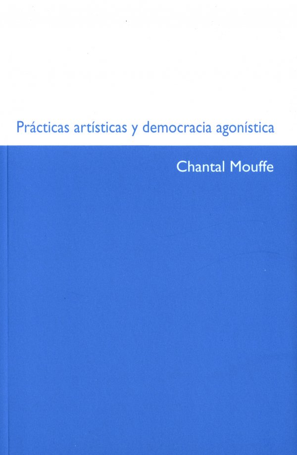 Prácticas artísticas y democracia agonística