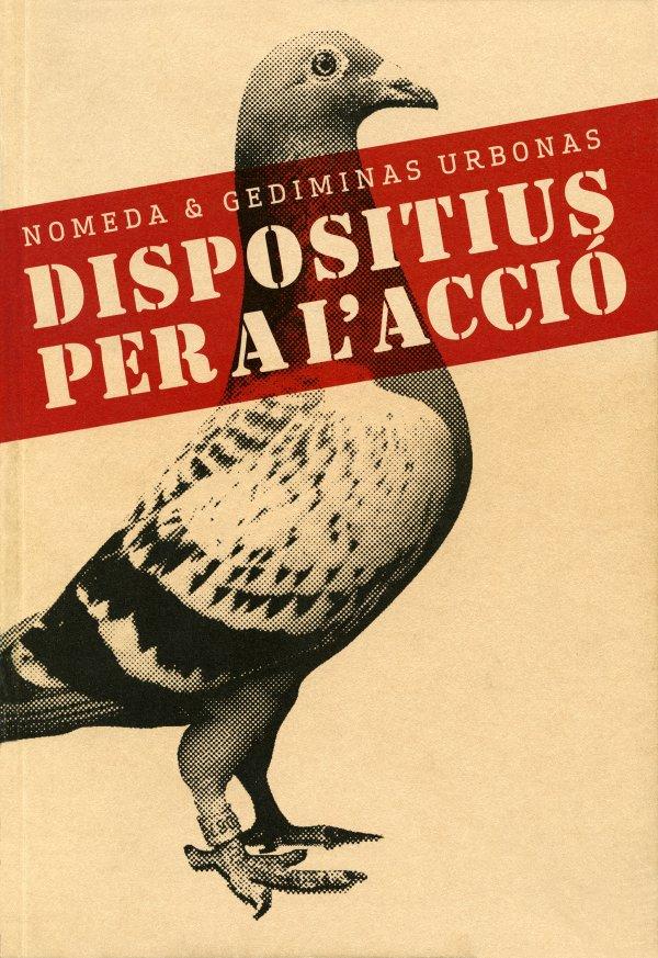 Nomeda & Gediminas Urbonas. Devices for action