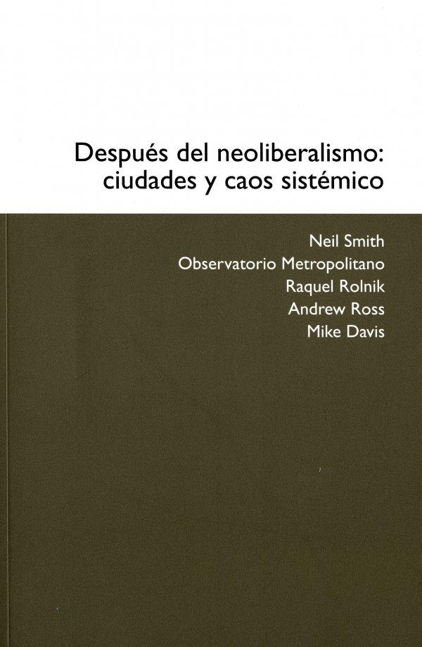 Después del neoliberalismo: ciudades y caos sistémico