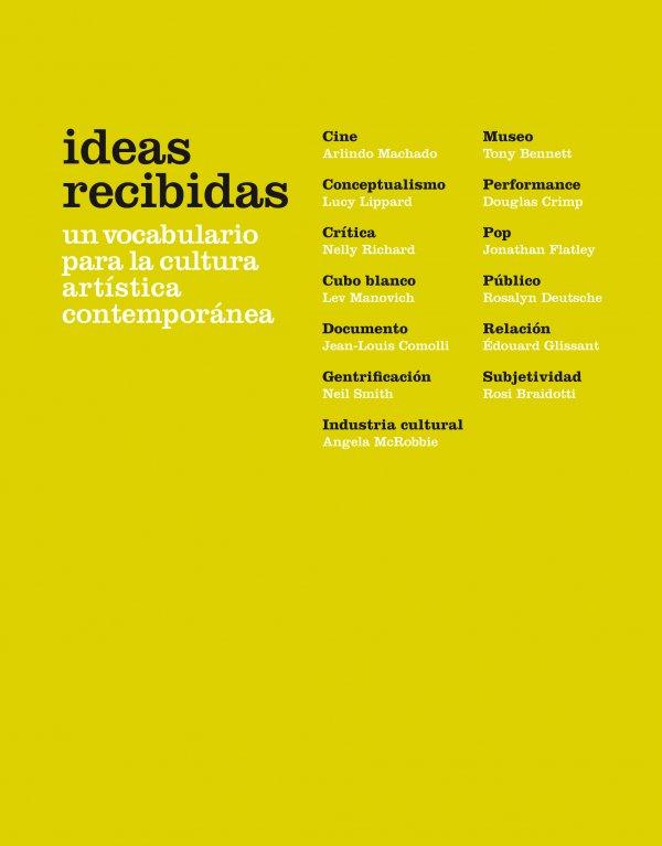 Ideas recibidas. Un vocabulario para la cultura artística contemporánea
