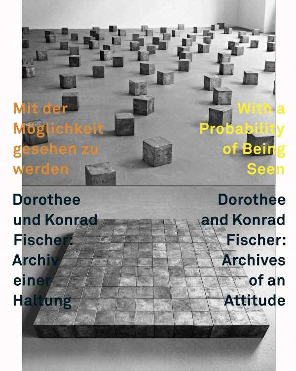 With a Probability of Being Seen. Dorothee and Konrad Fischer: Archives of an Attitude