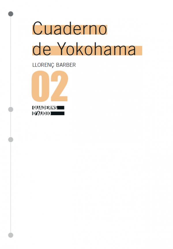 Cuaderno de Yokohoma. The complete series of 17 graphic scores