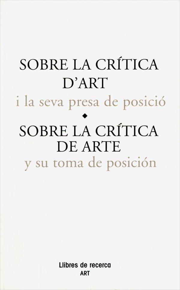 Sobre la crítica de arte y su toma de posición