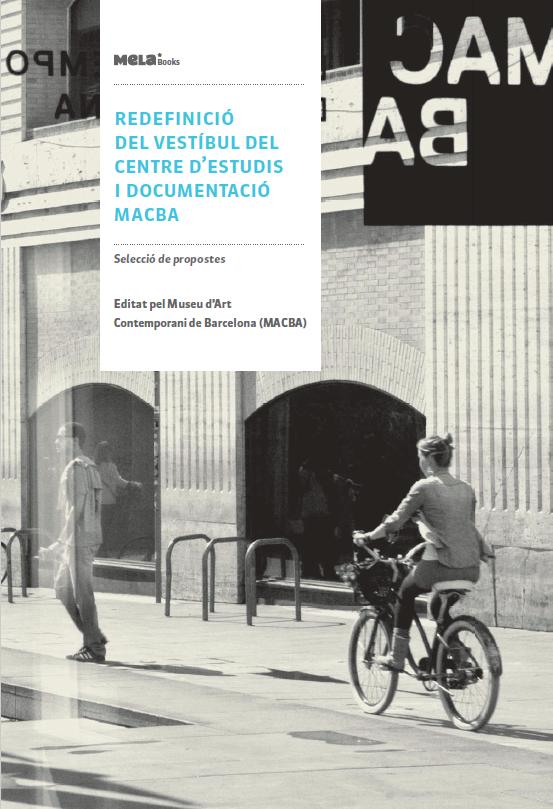 Redefinició del vestíbul del centre d'estudis i documentació MACBA. Selecció de propostes