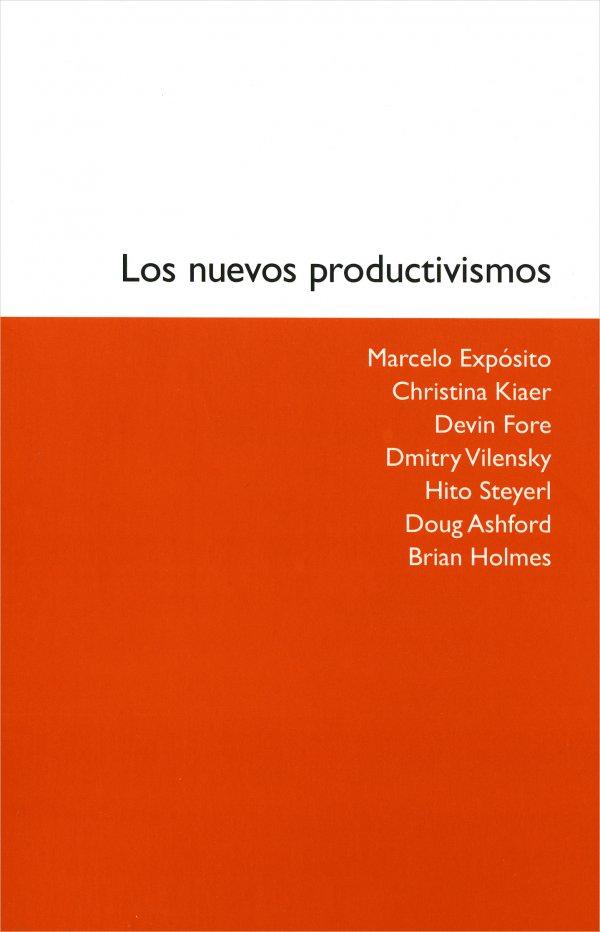 Los nuevos productivismos