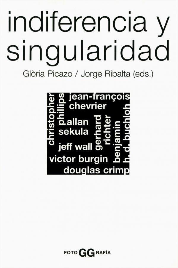 Indiferencia y singularidad. La fotografía en el pensamiento artístico contemporáneo