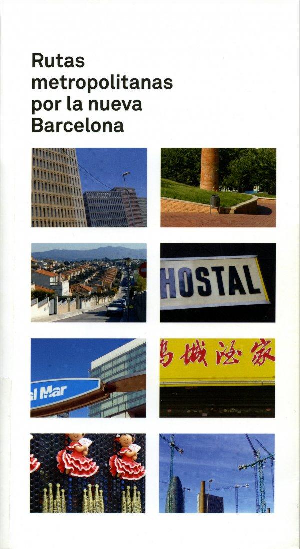 Rutas Metropolitanas por la nueva Barcelona