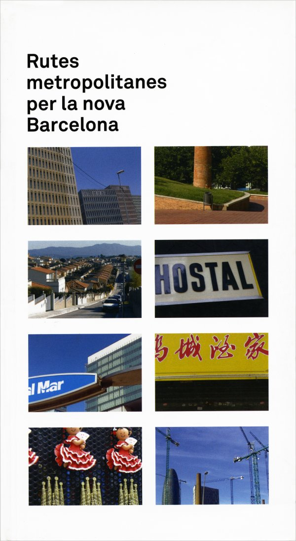 Rutes metropolitanes per la nova Barcelona