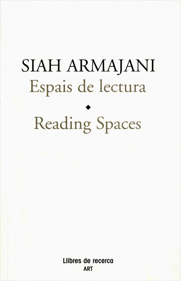 Siah Armajani. Espacios de lectura