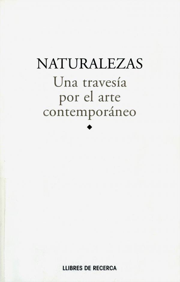 Naturalezas. Una travesía por el arte contemporáneo