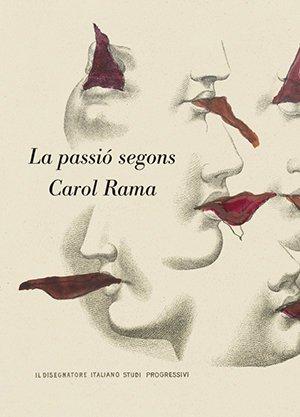 La passió segons Carol Rama