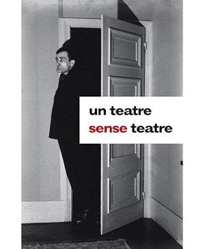 Un teatre sense teatre