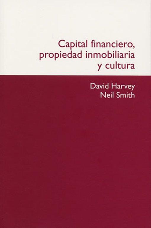 Capital financiero, propiedad inmobiliaria y cultura