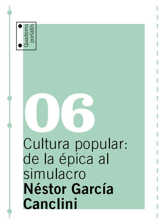 Cultura popular: de la épica al simulacro
