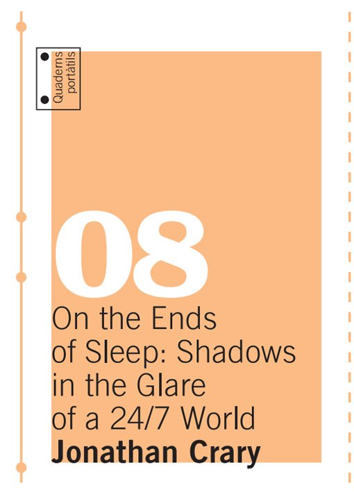 On the Ends of Sleep: Shadows in the Glare of a 24/7 World