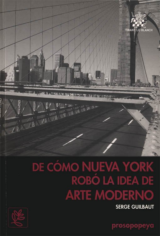 De cómo Nueva York robó la idea de arte moderno