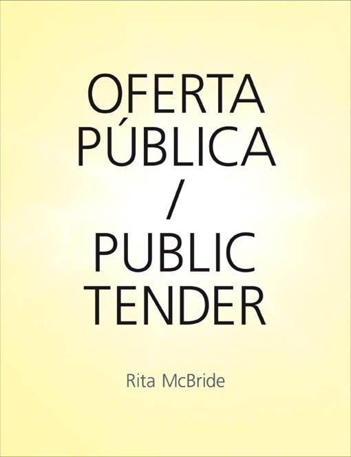 Rita McBride. Oferta pública / Public Tender