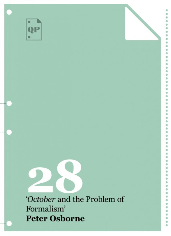 """Peter Osborne """"October and the Problem of Formalism"""""""