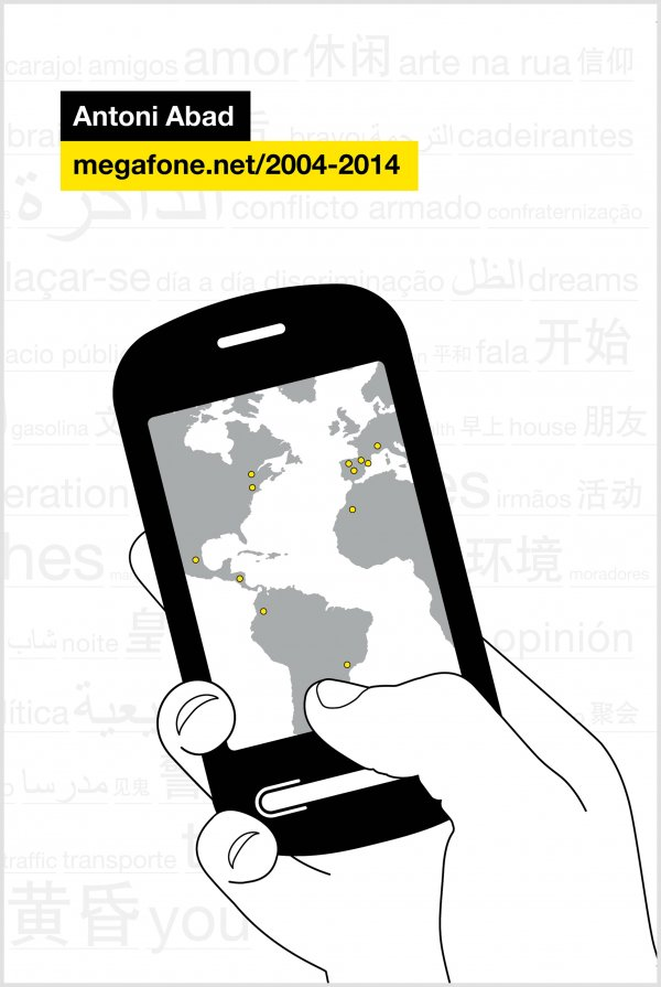 Antoni Abad megafone.net/2004-2014