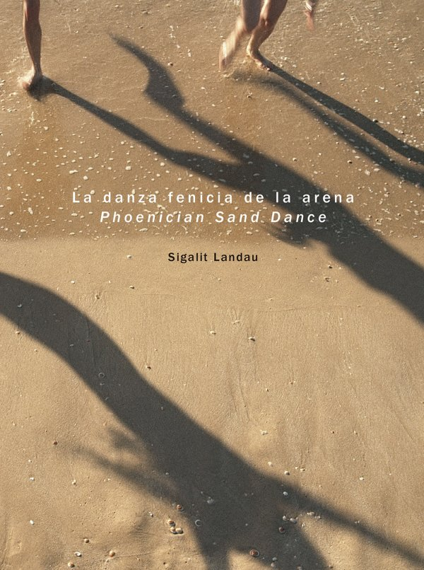 La danza fenicia de la arena / Phoenician Sand Dance. Sigalit Landau