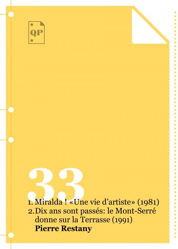 Miralda! «Une vie d'artiste»