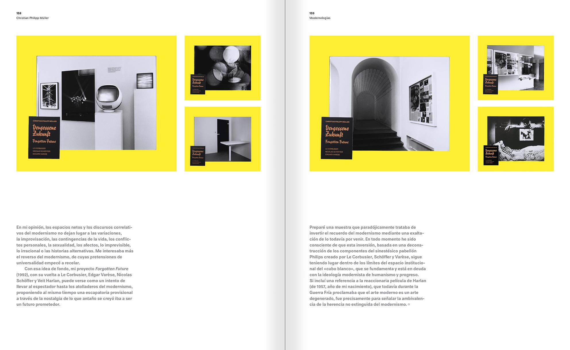 """Selección del catálogo """"Modernologías. Artistas contemporáneos investigan la modernidad y el modernismo"""" páginas 158 y 159"""